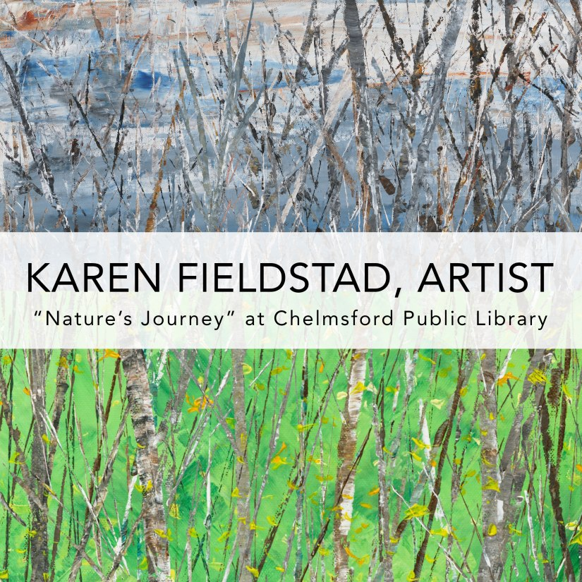 Chelmsford Library Art show for Karen Fieldstad